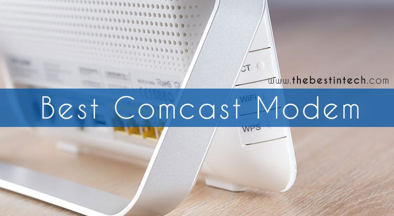 Best Comcast Modem