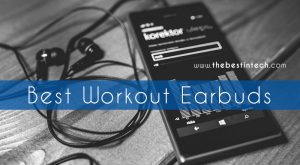 Best Workout Earbuds
