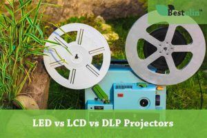LED vs LCD vs DLP Projectors