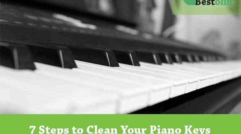7 Steps to Clean Your Piano Keys – Right Ways to Clean Keys