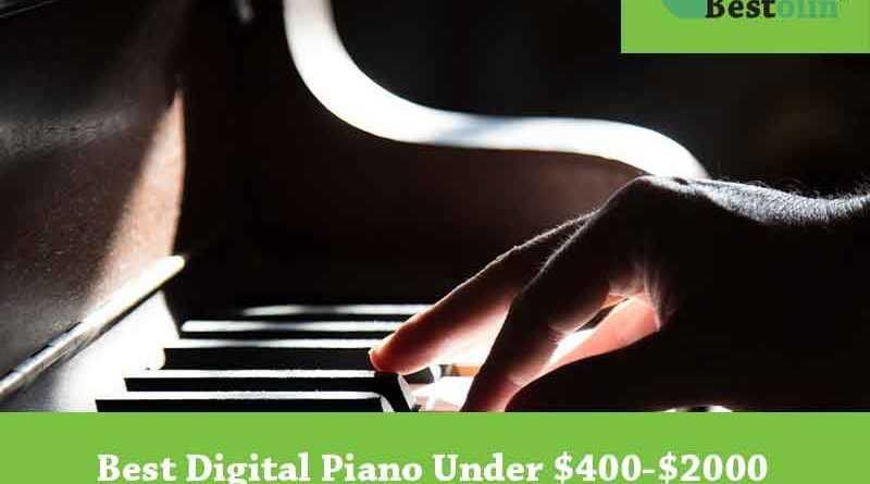 Best Digital Piano under $2000 – Reviews with A Detailed Buying Guide