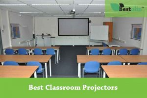 Best Classroom Projectors. We have tested in lab