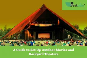 how to Set Up Outdoor Movies Theaters