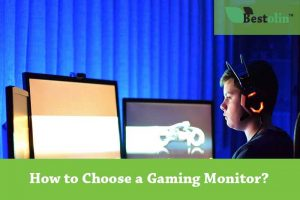 How to Choose a Gaming Monitor