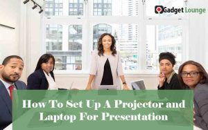 Set Up A Projector and Laptop For Presentation